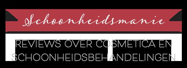 Schoonheidsmanie – Reviews over cosmetica en schoonheidsbehandelingen
